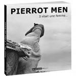 Pierrot Men - Il etait une femme
