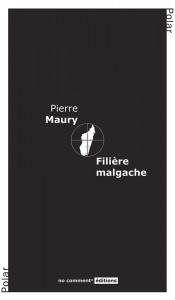 Pierre Maury - Filière malgache