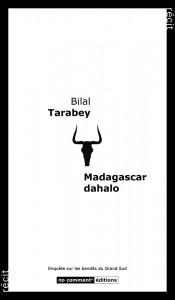 Madagascar, dahalo