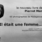 Livre : Il était une femme… photographies de Madagascar par Pierrot Men
