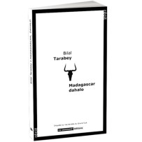 Livre – Madagascar, dahalo – par Bilal Tarabey