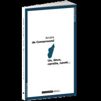 Livre – Un, deux, carotte, navet… – Annick de Comarmond