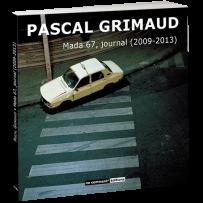 Livre – Mada 67, journal (2009-2013)