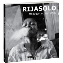 Livre – Madagascar, nocturnes – photographies de Rijasolo