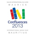 7-10 mars 2013 – Confluences – Salon international du livre à l'île Maurice